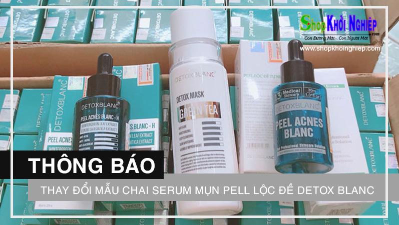 Thông báo thay đổi mẫu chai Serum mụn Pell Lộc Đề Detox Blanc
