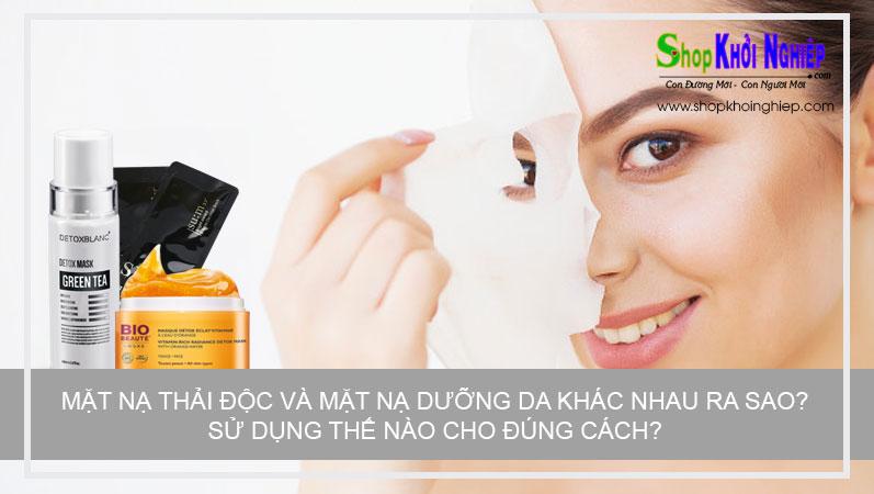 Mặt nạ thải độc và mặt nạ dưỡng da khác nhau ra sao? Sử dụng thế nào cho đúng cách?