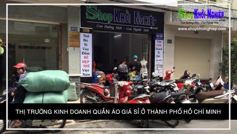 Thị Trường Kinh Doanh Quần Áo Giá Sỉ Ở Thành Phố Hồ Chí Minh