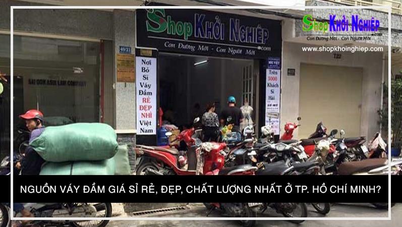 Nguồn váy đầm giá sỉ rẻ, đẹp, chất lượng nhất ở Tp Hồ Chí Minh?