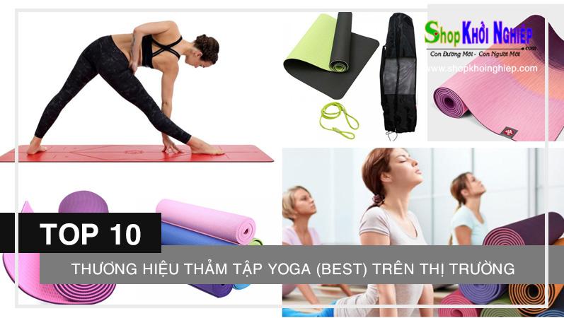 TOP 10 thương hiệu thảm tập Yoga (best) trên thị trường hiện nay