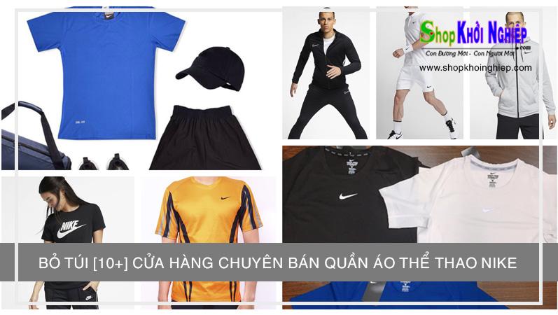 Bỏ túi [10+] cửa hàng chuyên bán quần áo thể thao Nike uy tín