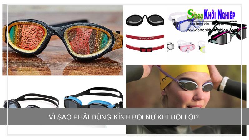 Vì sao phải dùng kính bơi nữ khi bơi lội? Có những thương hiệu kính bơi nào?