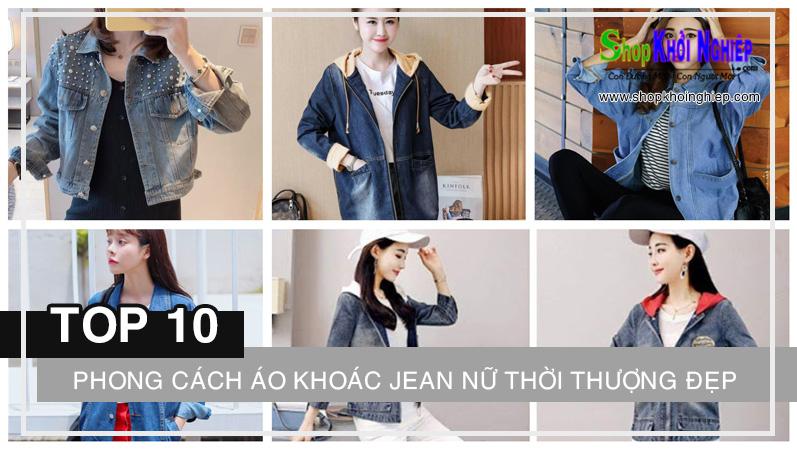 Top 10 phong cách áo khoác jean nữ thời thượng đẹp ngất ngây