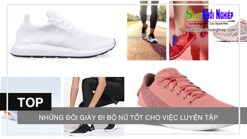 Những đôi giày đi bộ nữ nào tốt cho việc luyện tập của bạn?