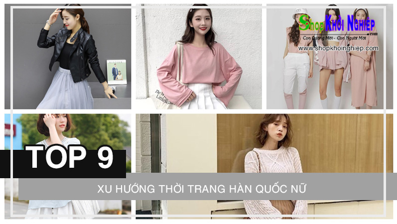 Cập nhật TOP 9 xu hướng thời trang Hàn Quốc nữ năm 2021